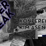 Welcome to Winterbreak:  // conference //  with:  Kim Asendorf (Berlin)