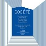 Société - Ausstellung für einen Abend