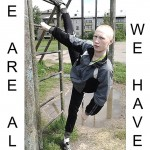 Jens Einhorn - We Are All We Have